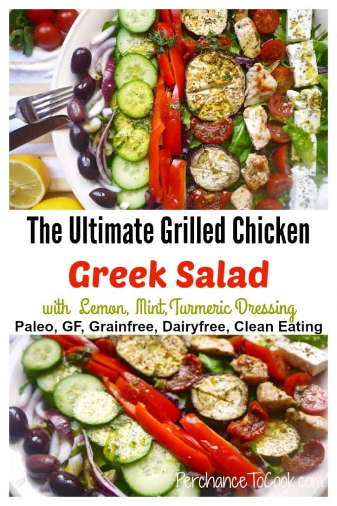 The Ultimate Grilled Chicken Greek Salad with Lemon, Mint, Turmeric ...
