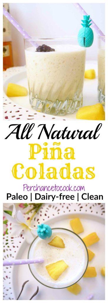 All Natural Piña Coladas (Paleo) | Perchance to Cook, www.perchancetocook.com