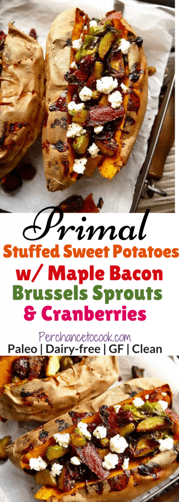 Primal Stuffed Sweet Potatoes with Maple Bacon Brussels Sprouts & Cranberries | Perchance to Cook, www.perchancetocook.com