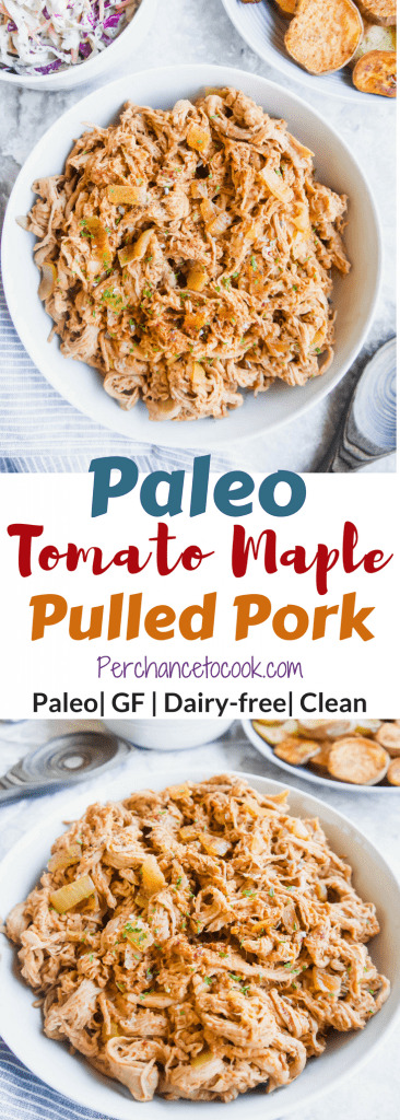 Paleo Tomato Maple Pulled Pork (GF)   Perchance to Cook, www.perchancetocook.com