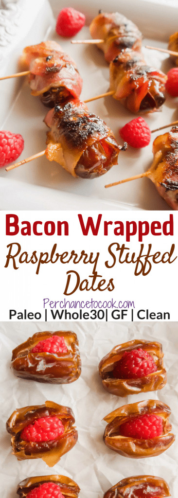 Bacon Wrapped Raspberry Stuffed Dates ( Paleo, Whole30) | Perchance to Cook, www.perchancetocook.com