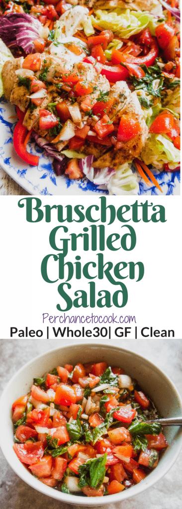 Bruschetta Grilled Chicken Salad (Paleo, Whole30) | Perchance to Cook, www.perchancetocook.com