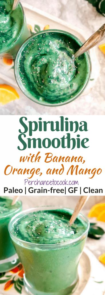 Spirulina Smoothie with Banana, Orange, and Mango (Paleo)   Perchance to Cook, www.perchancetocook.com