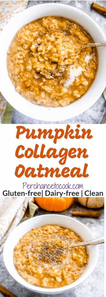 Gluten-Free Pumpkin Collagen Oatmeal   Perchance to Cook, www.perchancetocook.com