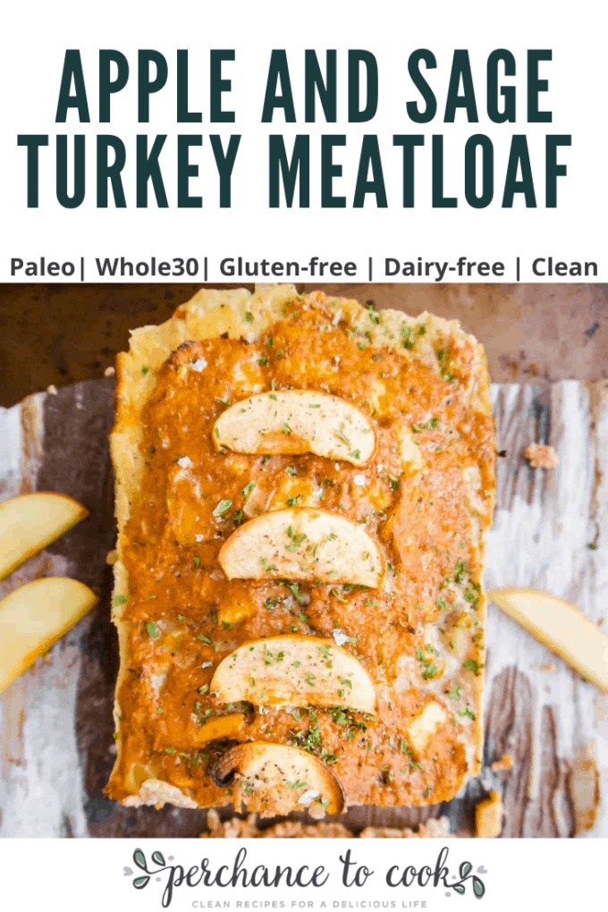 A delicious Paleo, Whole30, Gluten-free, Dairy-free meatloaf made with ground turkey, diced warm apples, sautéed onion, and rubbed sage. It smells amazing while cooking!