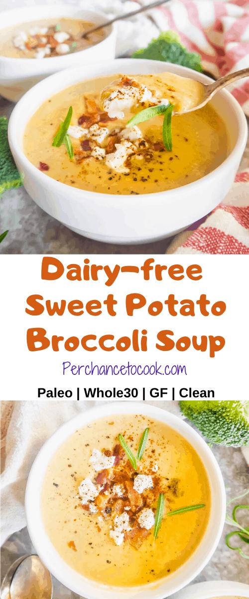 Dairy-free Sweet Potato Broccoli Soup (Paleo, Whole30, GF)   Perchance to Cook, www.perchancetocook.com