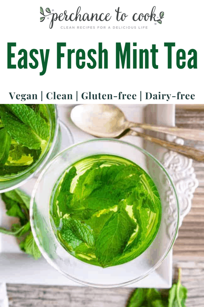 A easy healthy homemade mint tea recipe made with only three ingredients... fresh mint tea leaves, water, and honey.