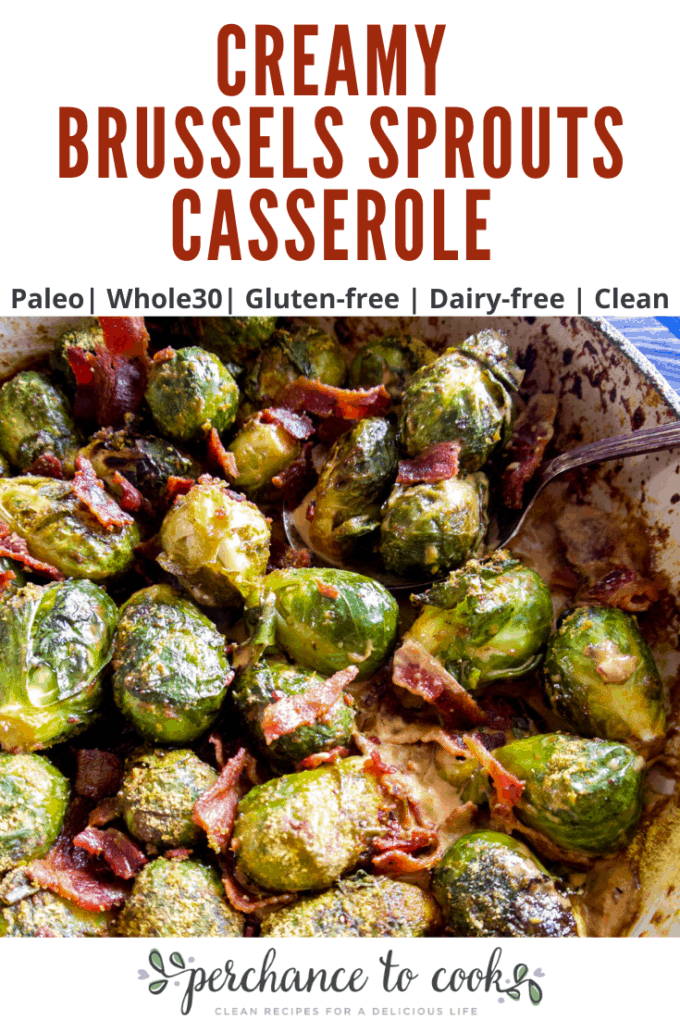 A dairy-free creamy Brussels sprouts baked casserole seasoned with crispy bacon, coconut aminos, and nutritional yeast. Naturally Paleo and Whole30 compliant.
