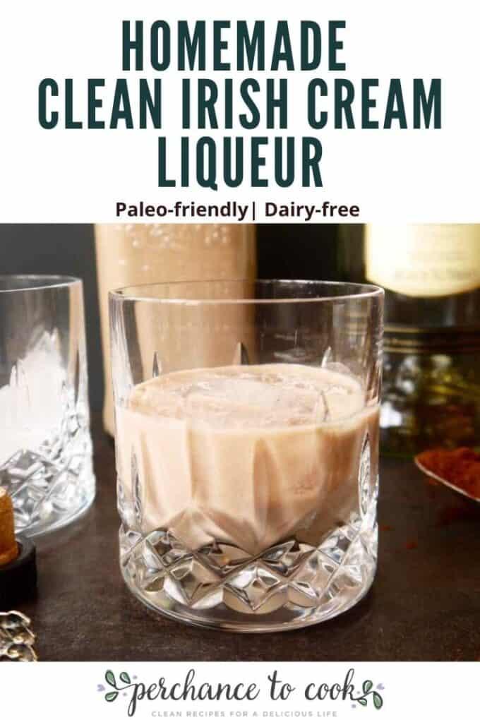 Homemade Clean Irish Cream Liqueur recipe. A delicious, healthier, cleaner, dairy-free version of Bailey's Irish Cream.